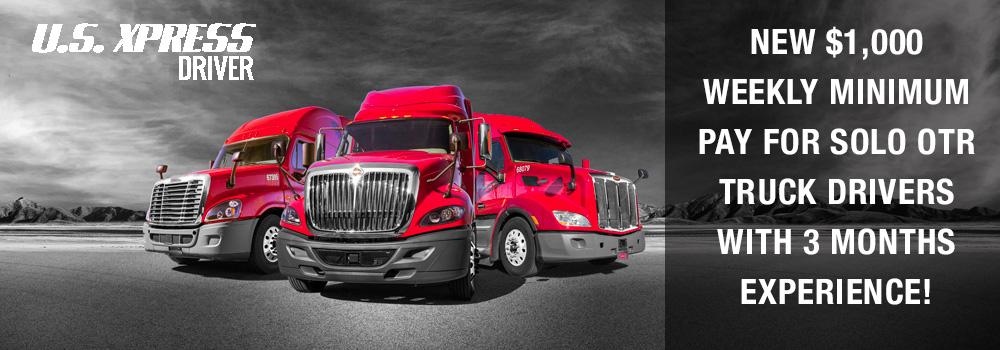 CDLLife | US Xpress - OTR Solo Company Driver Trucking Job and get ...