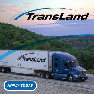 Transland is Seeking Local CDL-A Drivers | $18/Hourly