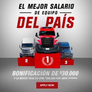 Conductores de camiones de equipoS dedicado CDL-A: $30,000 BONO / DIVIDIO!