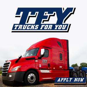 Trucks For You is Hiring CDL-A Drivers | 100% No Touch